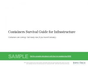 Containers Survival Guide for Infrastructure Containers are coming