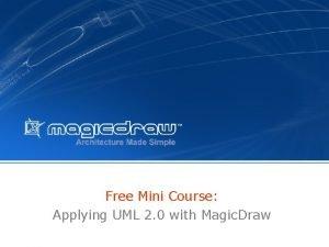 Free Mini Course Applying UML 2 0 with