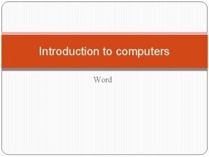 Introduction to computers Word Page Formatting Page orientation