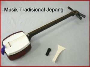 Musik Tradisional Jepang Musik Jepang Musik di Jepang