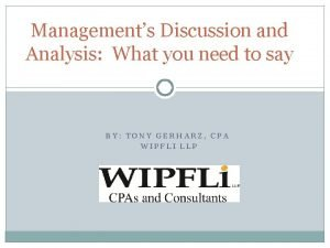 Managements Discussion and Analysis What you need to