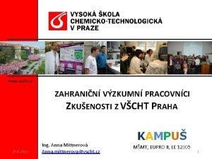 www vscht cz ZAHRANIN VZKUMN PRACOVNCI ZKUENOSTI Z