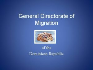 General Directorate of Migration of the Dominican Republic