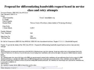 Proposal for differentiating bandwidth request based on Proposal