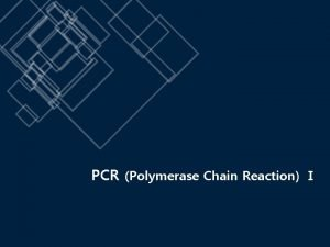 PCR Polymerase Chain Reaction 02 Introduction PCR cycling