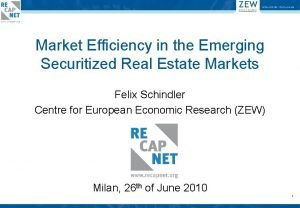 Market Efficiency in the Emerging Securitized Real Estate
