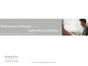 Maintenance Manager Safety Responsibilities Maintenance Managers Conference 2015