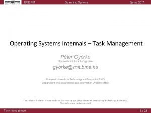 BME MIT Operating Systems Spring 2017 Operating Systems