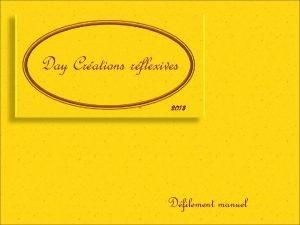 Day Crations rflexives 2013 Dfilement manuel En 2008
