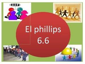 El phillips 6 6 J DONALD PHILLIPS Es