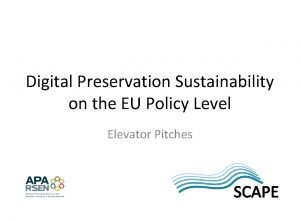 Digital Preservation Sustainability on the EU Policy Level