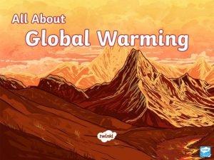 Headlines Global Warming Talk about it Global warming
