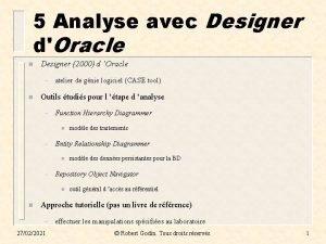 5 Analyse avec Designer dOracle n Designer 2000