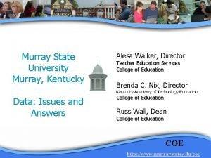 Murray State University Murray Kentucky Alesa Walker Director