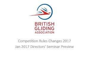 Competition Rules Changes 2017 Jan 2017 Directors Seminar