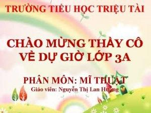 TRNG TIU HC TRIU TI CHO MNG THY