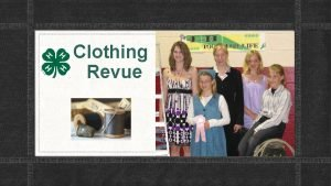 Clothing Revue History Started out as Dress Revue