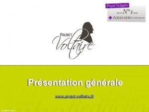 Prsentation gnrale Prsentation www projetvoltaire fr Woonoz 2013