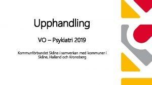 Upphandling VO Psykiatri 2019 Kommunfrbundet Skne i samverkan