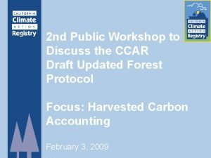 2 nd Public Workshop to Discuss the CCAR