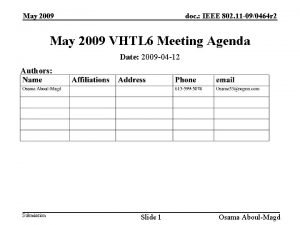 May 2009 doc IEEE 802 11 090464 r