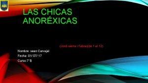 LAS CHICAS ANORXICAS Jordi sierra i Fabrade 1