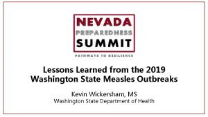 Lessons Learned from the 2019 Washington State Measles