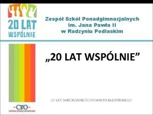Zesp Szk Ponadgimnazjalnych im Jana Pawa II w