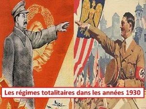 Les rgimes totalitaires dans les annes 1930 Authoritarianism