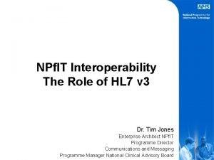 NPf IT Interoperability The Role of HL 7