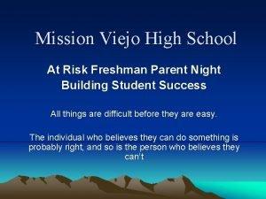 Mission Viejo High School At Risk Freshman Parent