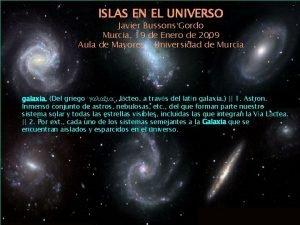 ISLAS EN EL UNIVERSO Javier Bussons Gordo Murcia