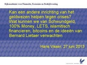 Rijksacademie voor Financin Economie en Bedrijfsvoering Kan een