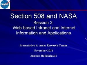 Section 508 and NASA Session 3 Webbased Intranet