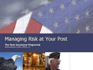 Managing Risk at Your Post The Post Insurance