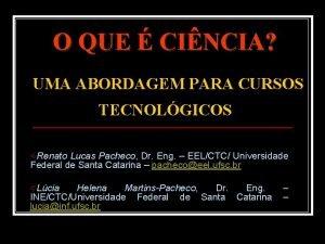 O QUE CINCIA UMA ABORDAGEM PARA CURSOS TECNOLGICOS