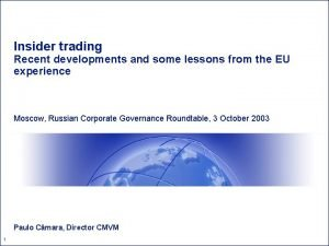 Insider trading Recent developments and some lessons from