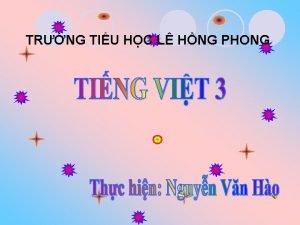 TRNG TIU HC L HNG PHONG Th hai