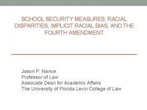 SCHOOL SECURITY MEASURES RACIAL DISPARITIES IMPLICIT RACIAL BIAS