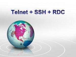 Telnet Telecommunication Network Telnet adalah metode akses komputer