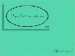 Day Crations rflexives 2013 Dfilement manuel Mme si