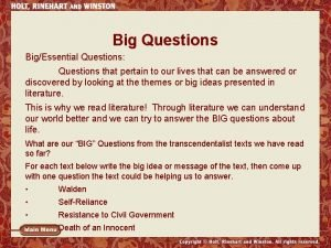 Big Questions BigEssential Questions Questions that pertain to