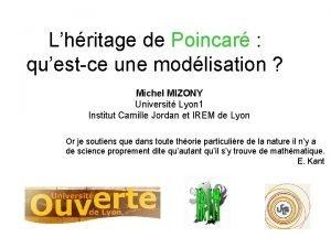 Lhritage de Poincar questce une modlisation Michel MIZONY