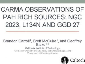 CARMA OBSERVATIONS OF PAH RICH SOURCES NGC 2023