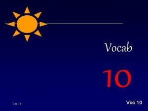 Vocab 10 Voc 10 dissolution Link Solution To
