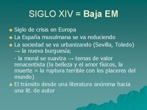 SIGLO XIV Baja EM Siglo de crisis en