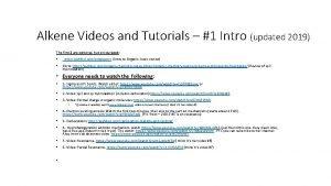 Alkene Videos and Tutorials 1 Intro updated 2019