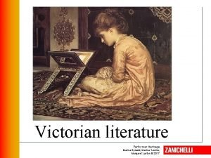 Victorian literature Performer Heritage Marina Spiazzi Marina Tavella
