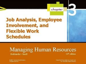 Job Analysis Employee Involvement and Flexible Work Schedules