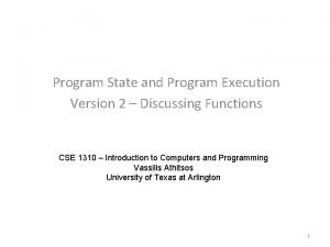 Program State and Program Execution Version 2 Discussing